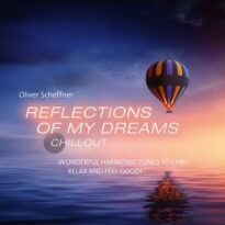 Oliver Scheffner - Reflections Of My Dreams