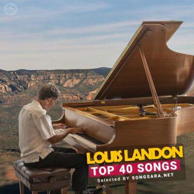 TOP 40 Songs Louis Landon