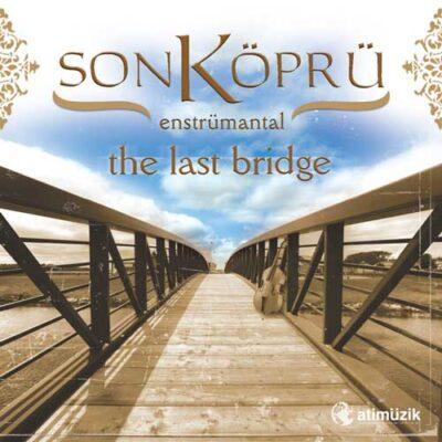 Volkan Sönmez - Son Köprü