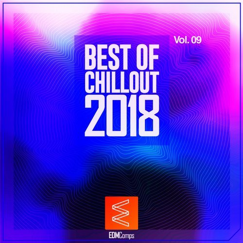 Best of Chillout 2018, Vol. 09