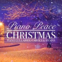 Christmas Piano Lullabies, Carols & Hymns Piano Peace