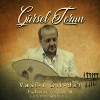 Gürsel Torun - Vasl-ı Dil-dâr