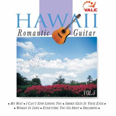 Hawaii Romantic Guitar, Vol. 5