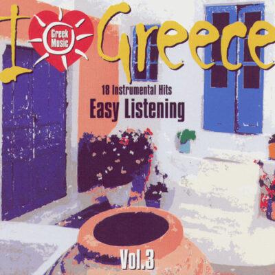 I Love Greece Vol. 3: Easy Listening