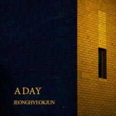 Jeong Hyeok Jun - A Day