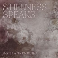 Jo Blankenburg - Stillness Speaks