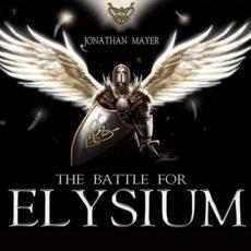Jonathan Mayer The Battle for Elysium