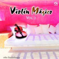 Mila Khodorkovsky - Violín Mágico, Vol. 2