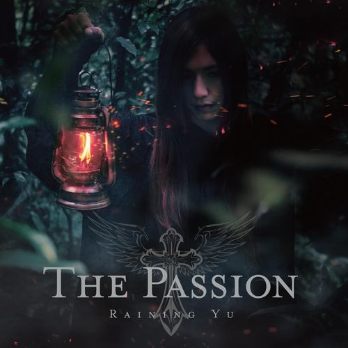 Raining Yu - The Passion