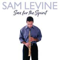 Sam Levine - Sax For The Spirit