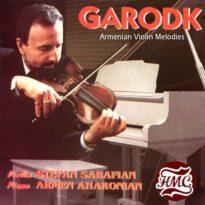 Stepan Sarafian Garodk Armenian Violin Melodies