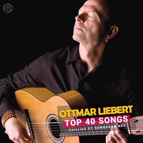 TOP 40 Songs Ottmar Liebert