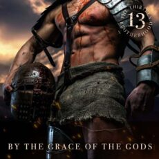 The 13 Brotherhood - By The Grace Of The Gods