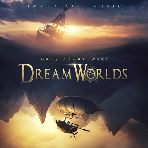 Immediate Music - Dream Worlds