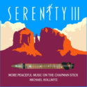 Michael Kollwitz Serenity III: More Peaceful Music on the Chapman Stick