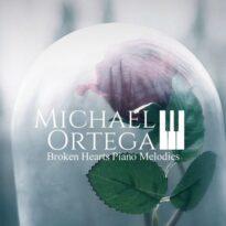 Michael Ortega Broken Hearts Piano Melodies