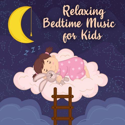 Relaxing Bedtime Music for Kids