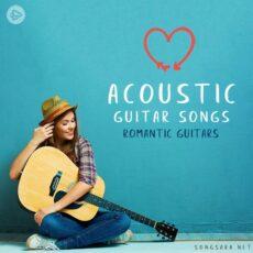 Acoustic Guitar Songs - Romantic Guitars