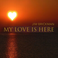 Jim Brickman My Love Is Here