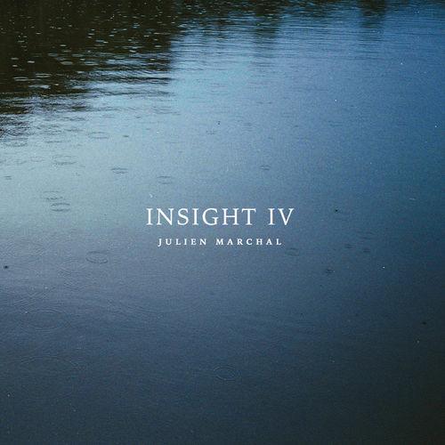 Julien Marchal INSIGHT IV
