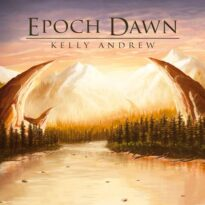Kelly Andrew Epoch Dawn