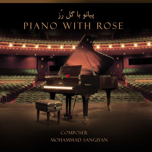 Mohammad Sangiyan Piano With Rose