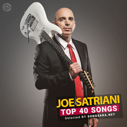 TOP 40 Songs Joe Satriani (Selected BY SONGSARA.NET)