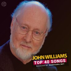 TOP 40 Songs John Williams (Selected BY SONGSARA.NET)
