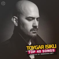 TOP 40 Songs Toygar Işıklı (Selected BY SONGSARA.NET)
