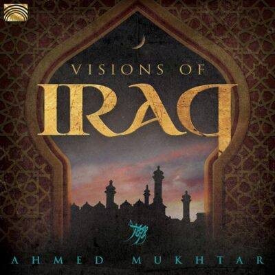 Ahmed Mukhtar Visions of Iraq