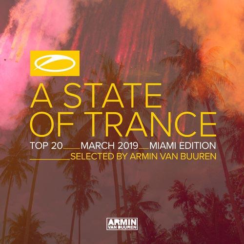 Armin van Buuren A State Of Trance Top 20 - March 2019