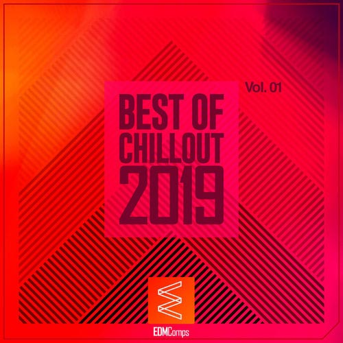 Best of Chillout 2019, Vol. 01