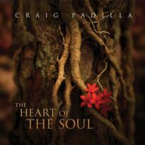 Craig Padilla The Heart Of The Soul