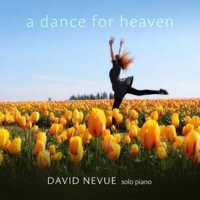 David Nevue A Dance for Heaven