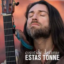 Estas Tonne Eventide Dreams