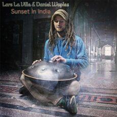 Lars La Ville & Daniel Waples Sunset In India