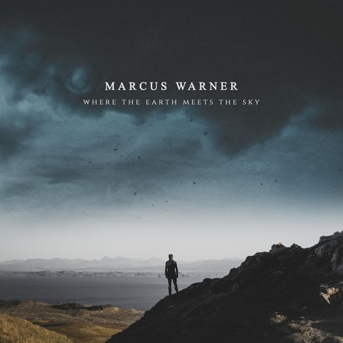 Marcus Warner Where the Earth Meets the Sky