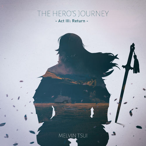 Melvin Tsui The Hero's Journey Act 3 Return