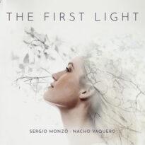Sergio Monzó, Nacho Vaquero The First Light