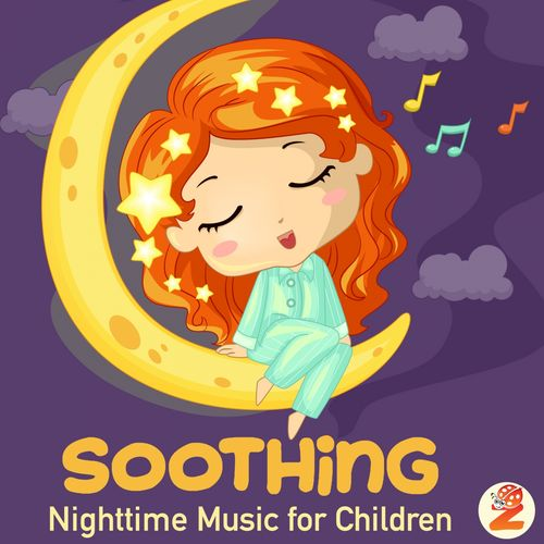 Soothing Nighttime Music for Children