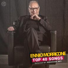 TOP 40 Songs Ennio Morricone