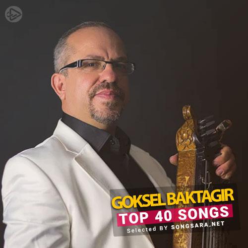 TOP 40 Songs Göksel Baktagir