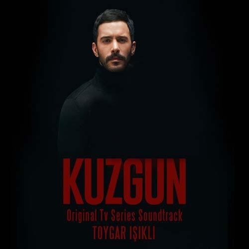 Toygar Işıklı Kuzgun (Original Tv Series Soundtrack)