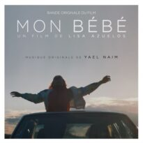 Yael Naim Mon Bébé (Original Motion Picture Soundtrack)