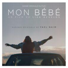 Yael Naim Mon Bébé (Original Motion Picture Soundtrack)