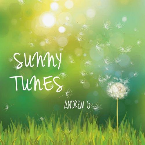 Andrew G Sunny Tunes