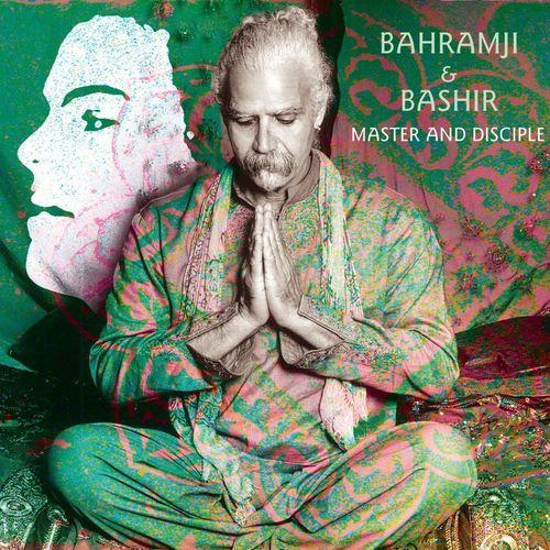 Bahramji - Master & Disciple