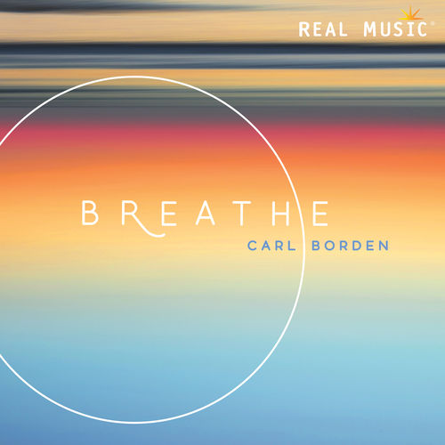 Carl Borden Breathe