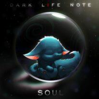 Dark Life Note Soul