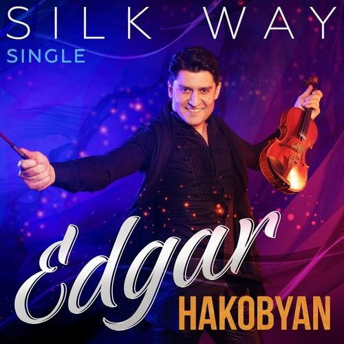Edgar Hakobyan Silk Way